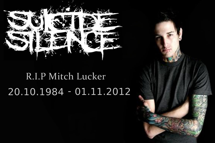 rip mitch lucker Mitch lucker was the lead vocalist of band suicide silence, with a great stage presence and vocals that would scare the average person on the street the fans quickly built up.